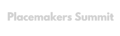 Placemakers Summit